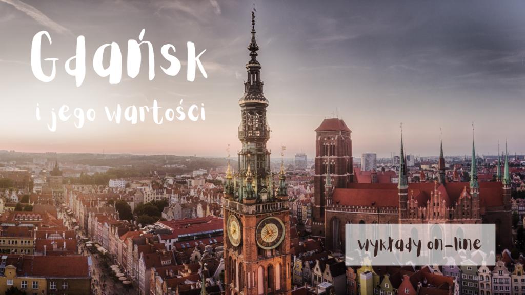 Gdańsk i jego wartości